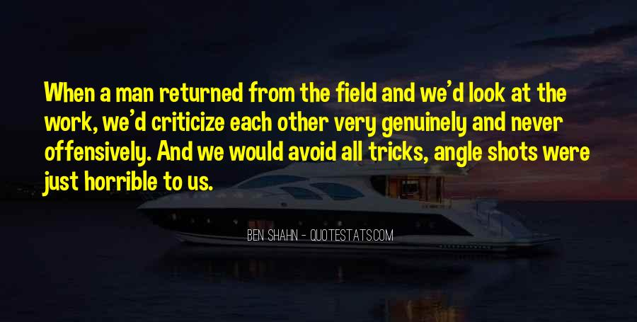 Never Criticize Quotes #973296