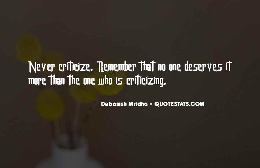 Never Criticize Quotes #995505