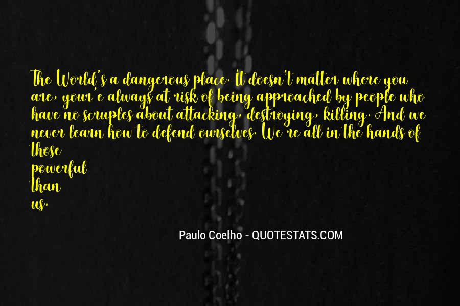 Never Defend Yourself Quotes #50932