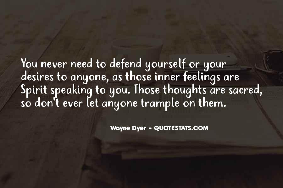 Never Defend Yourself Quotes #586137
