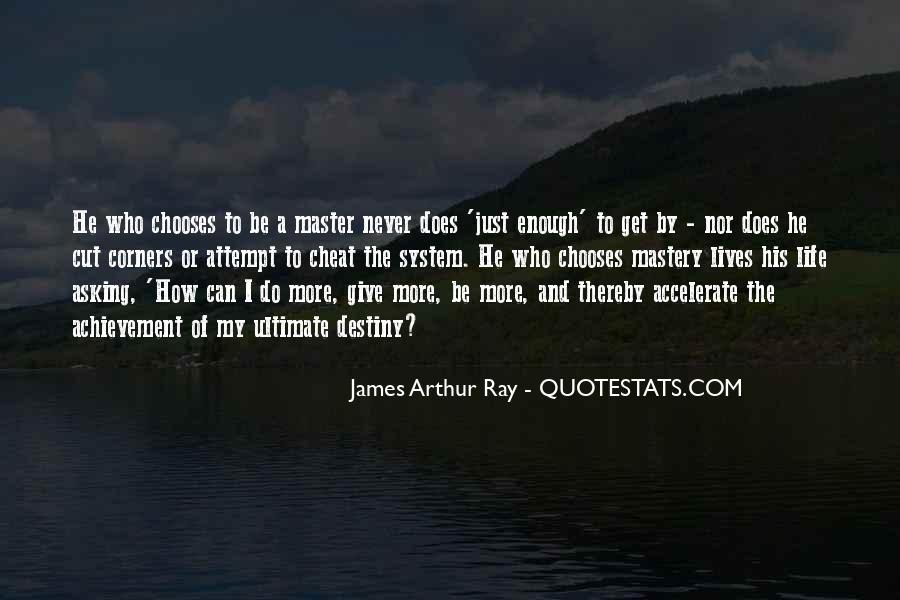 Never Do Enough Quotes #130423