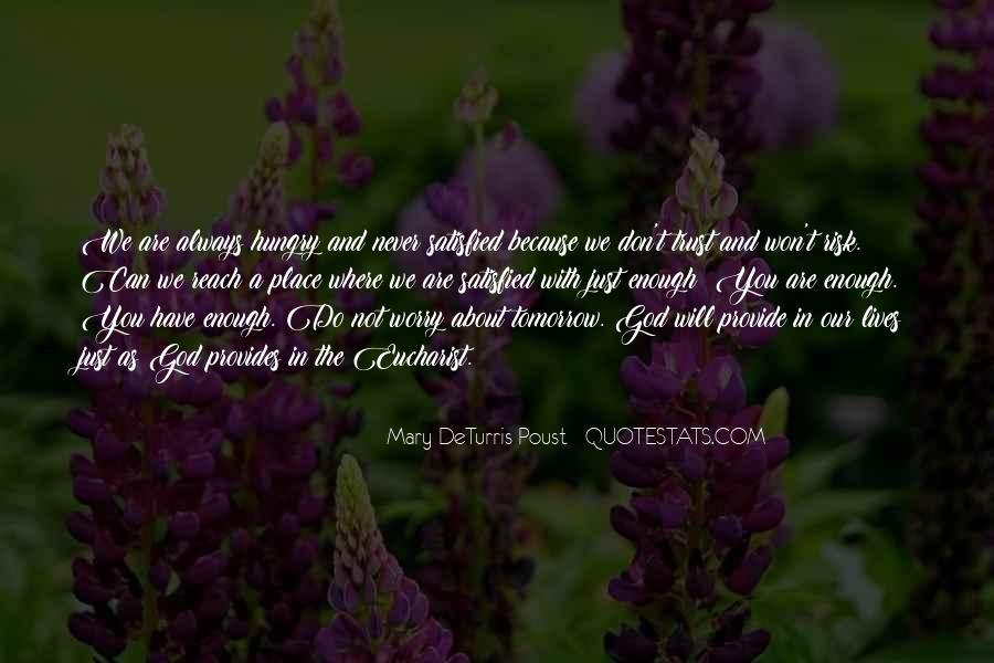 Never Do Enough Quotes #136905