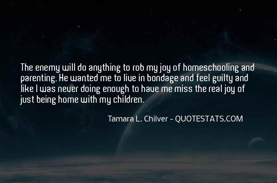 Never Do Enough Quotes #145491