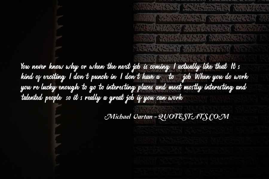 Never Do Enough Quotes #258797