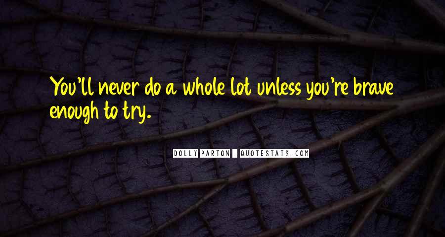 Never Do Enough Quotes #274496