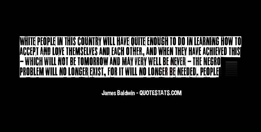 Never Do Enough Quotes #290893