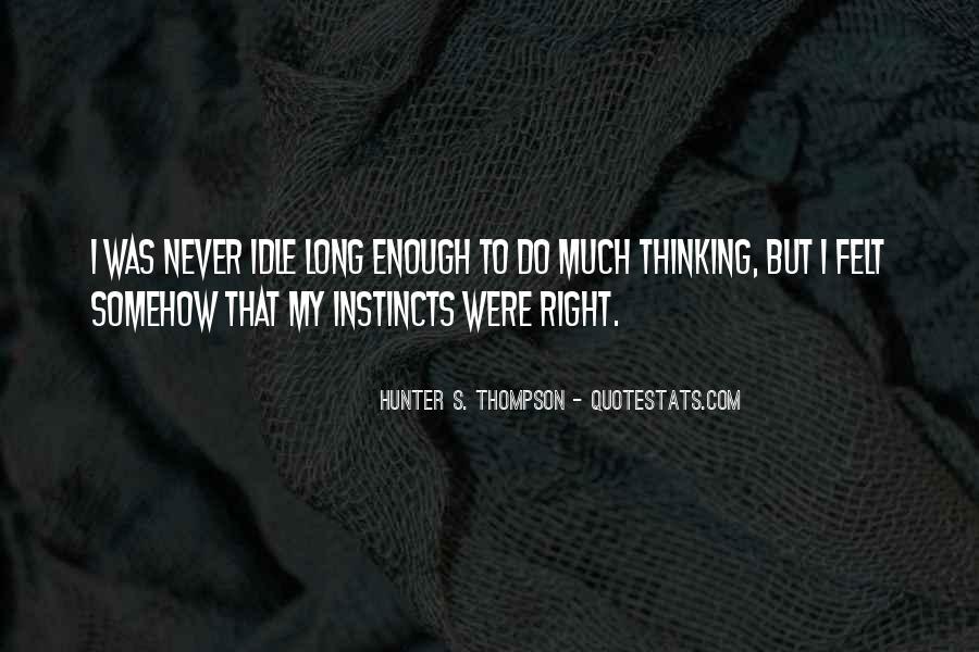 Never Do Enough Quotes #304079