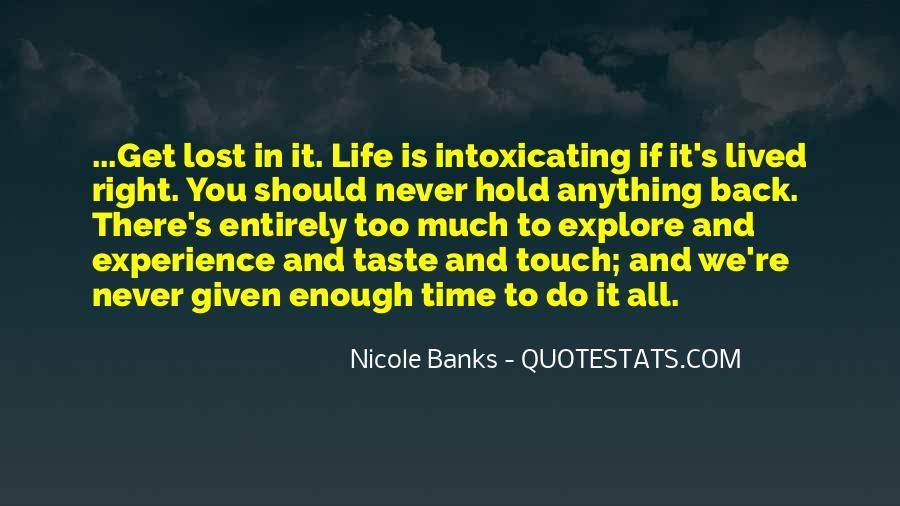 Never Do Enough Quotes #320842