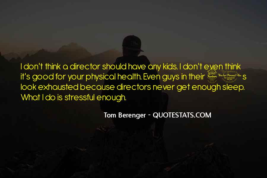 Never Do Enough Quotes #340090
