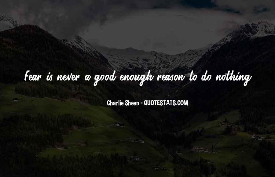 Never Do Enough Quotes #378751