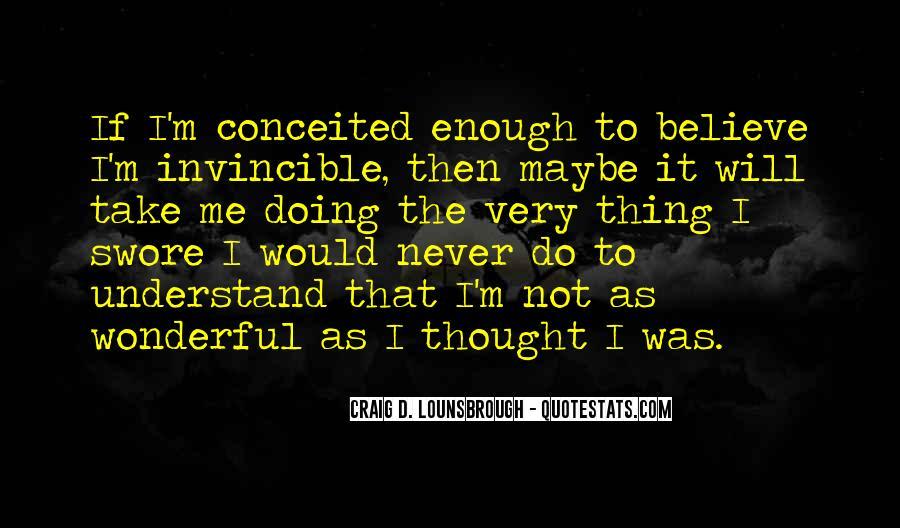 Never Do Enough Quotes #566698