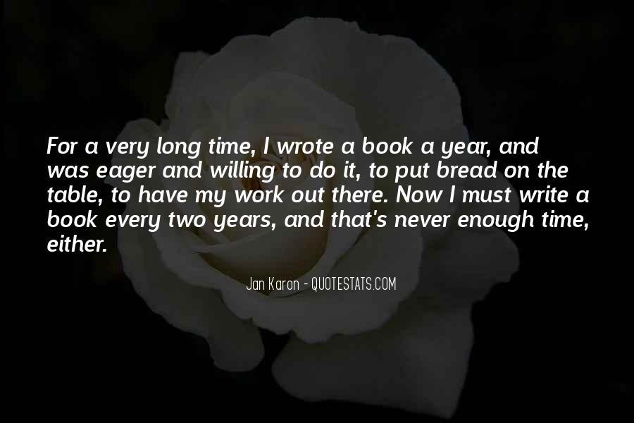 Never Do Enough Quotes #589765