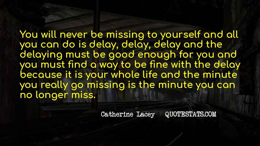 Never Do Enough Quotes #689718