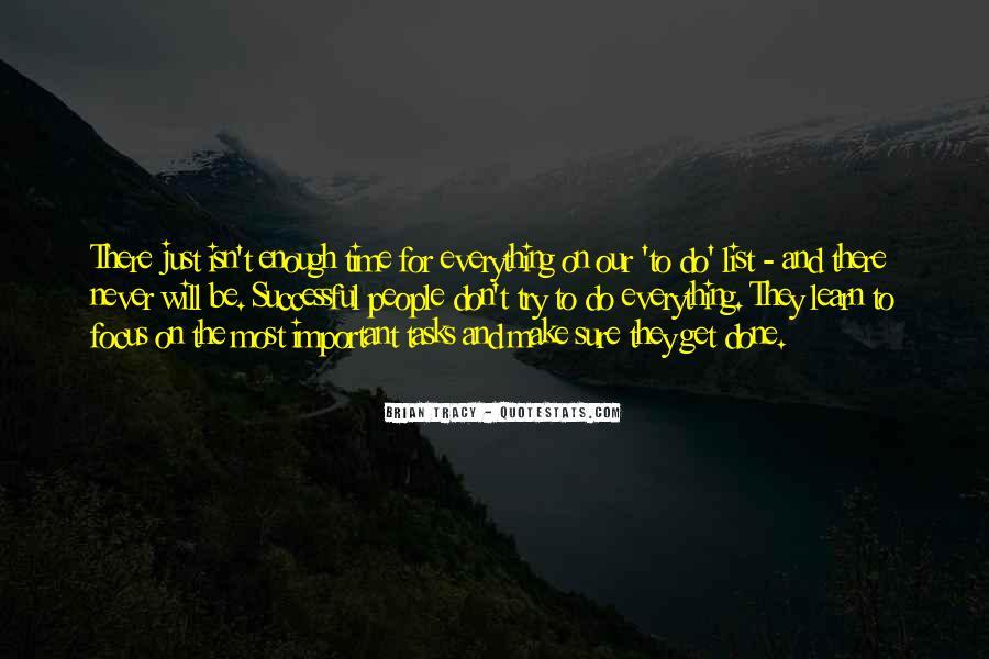 Never Do Enough Quotes #718362