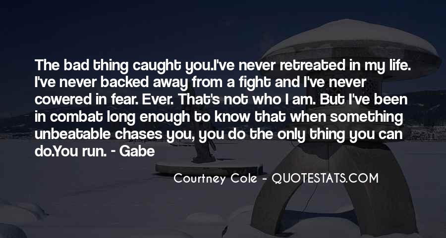 Never Do Enough Quotes #737803