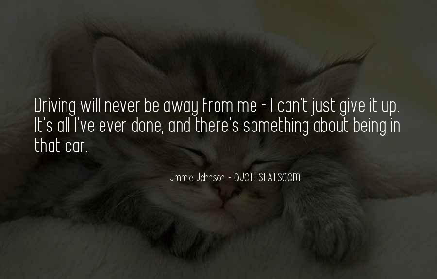 Never Ever Give Up Quotes #1002716