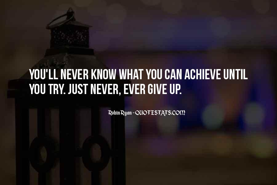 Never Ever Give Up Quotes #117880