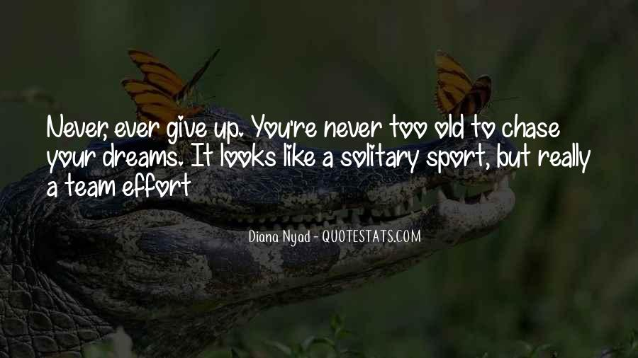 Never Ever Give Up Quotes #1180262