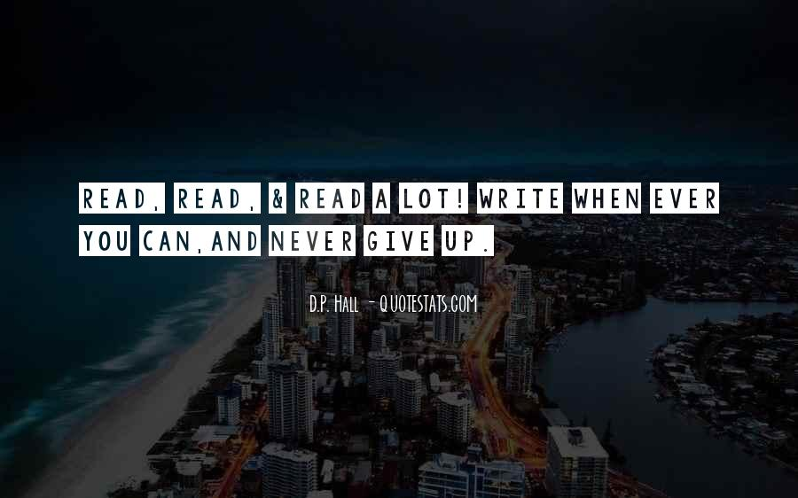 Never Ever Give Up Quotes #1407422