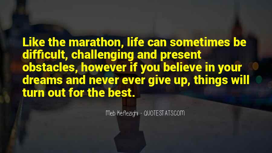 Never Ever Give Up Quotes #14331