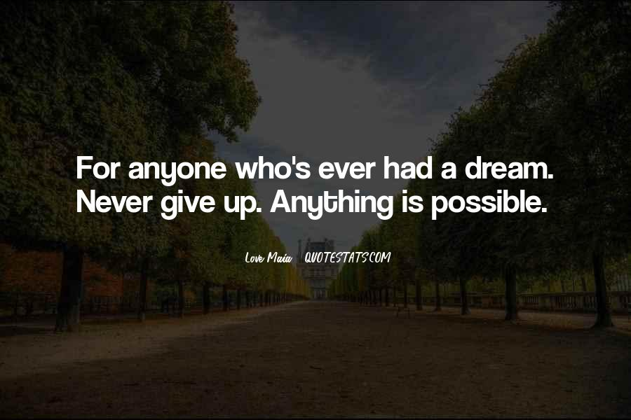 Never Ever Give Up Quotes #1611922