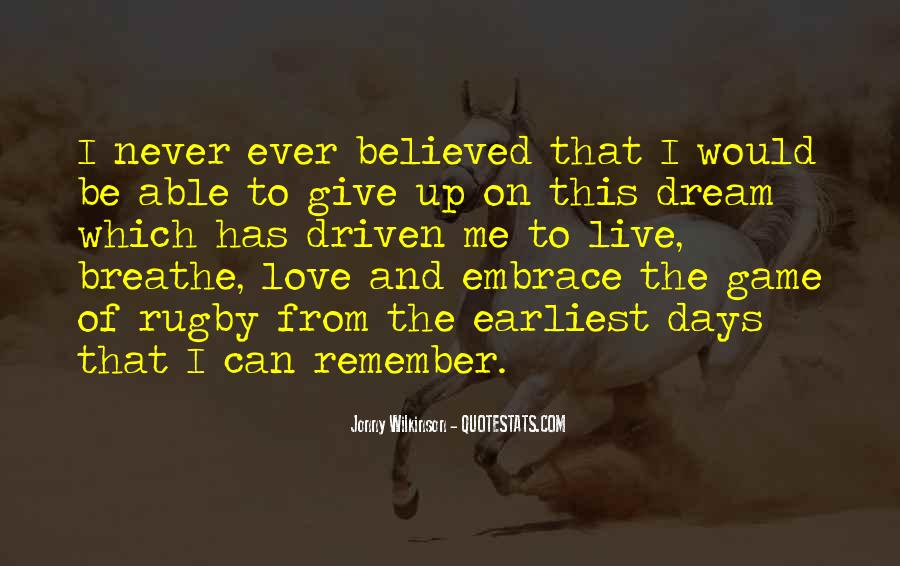 Never Ever Give Up Quotes #1708967