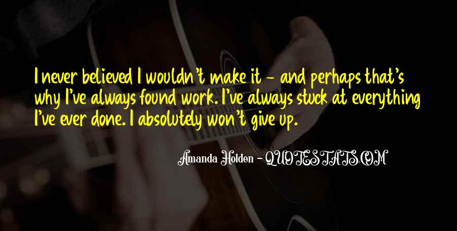 Never Ever Give Up Quotes #40547