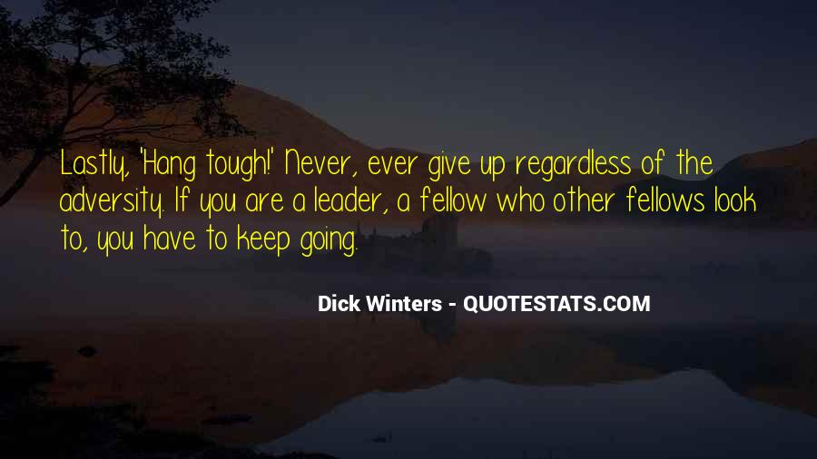 Never Ever Give Up Quotes #54485