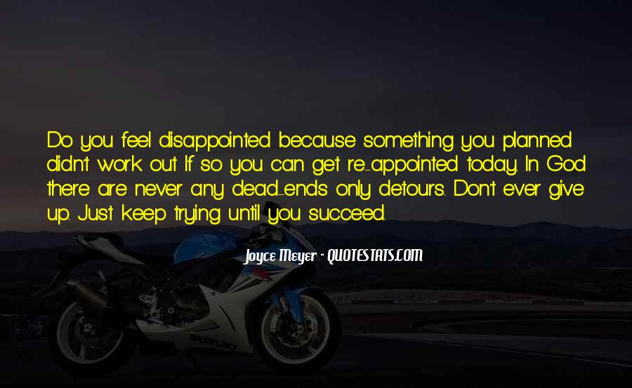 Never Ever Give Up Quotes #677363