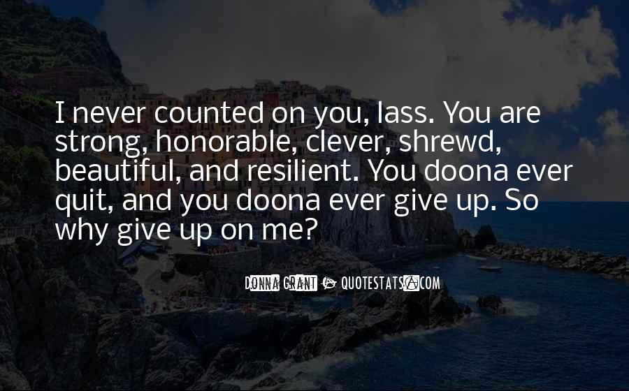 Never Ever Give Up Quotes #868616