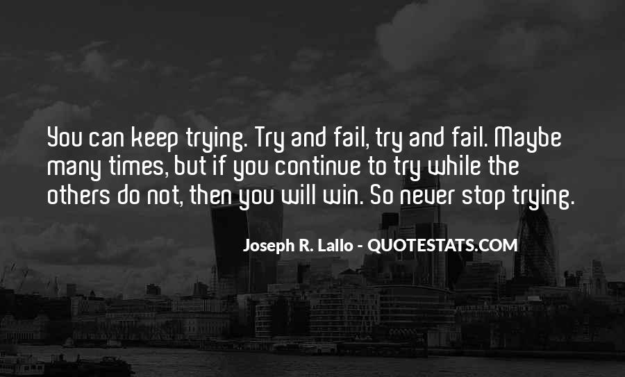 Never Fail To Try Quotes #1672417