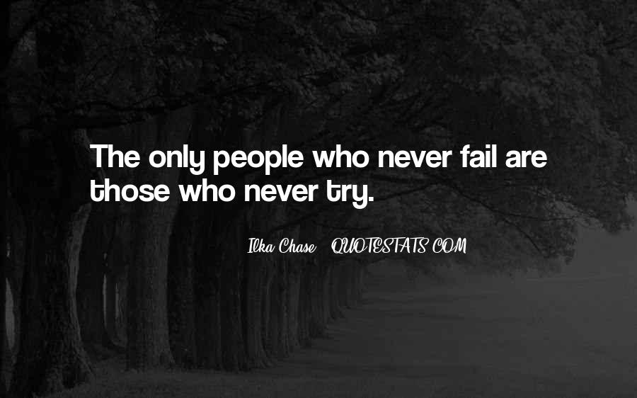 Never Fail To Try Quotes #1842959