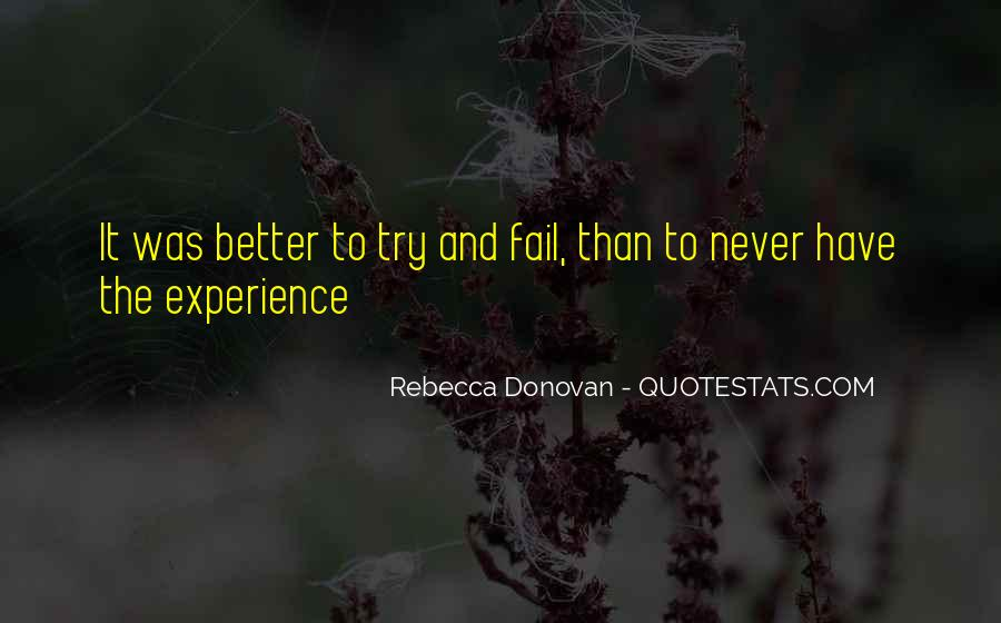 Never Fail To Try Quotes #229260