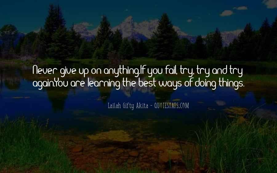 Never Fail To Try Quotes #506201