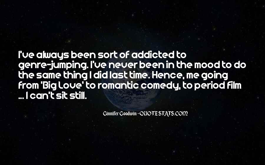 Never Get Addicted To Someone Quotes #949011