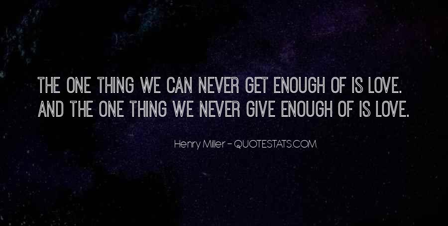 Never Get Love Quotes #260857