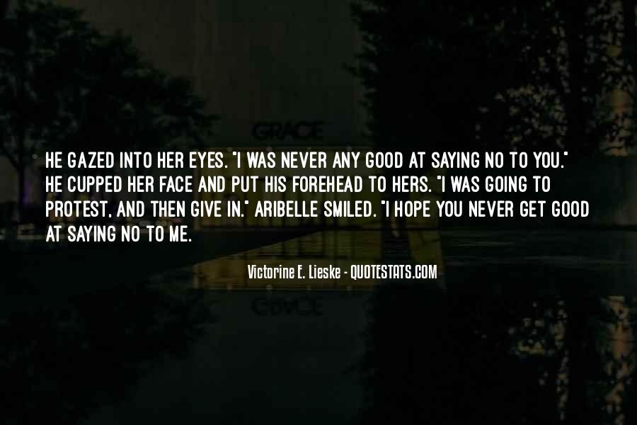 Never Get Love Quotes #28647