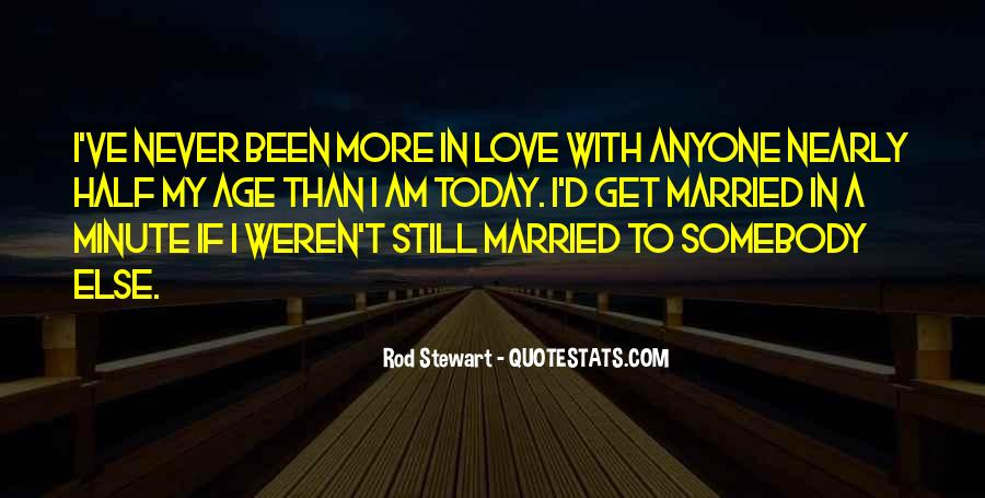 Never Get Love Quotes #350272