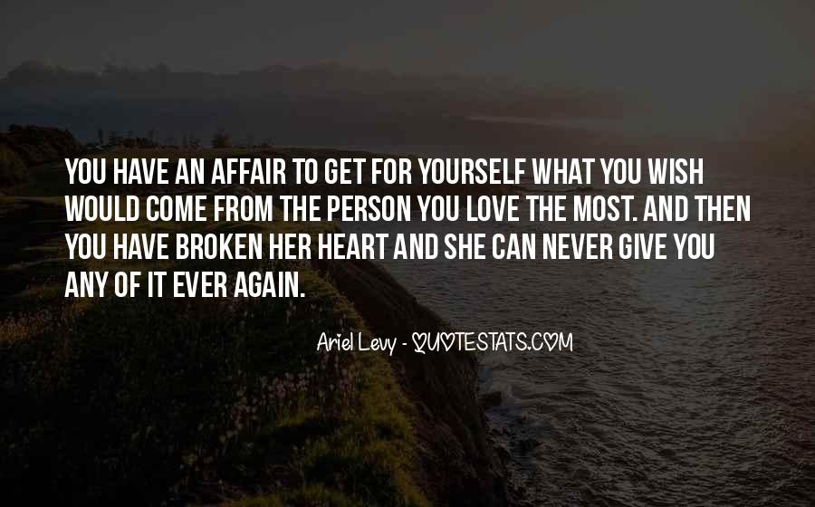 Never Get Love Quotes #364023
