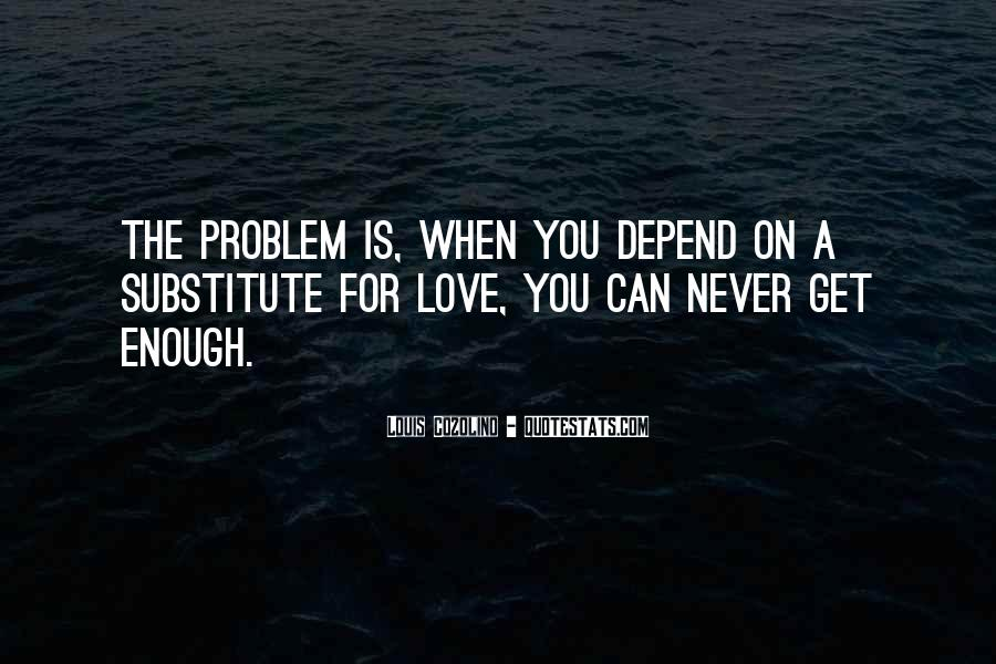 Never Get Love Quotes #467837