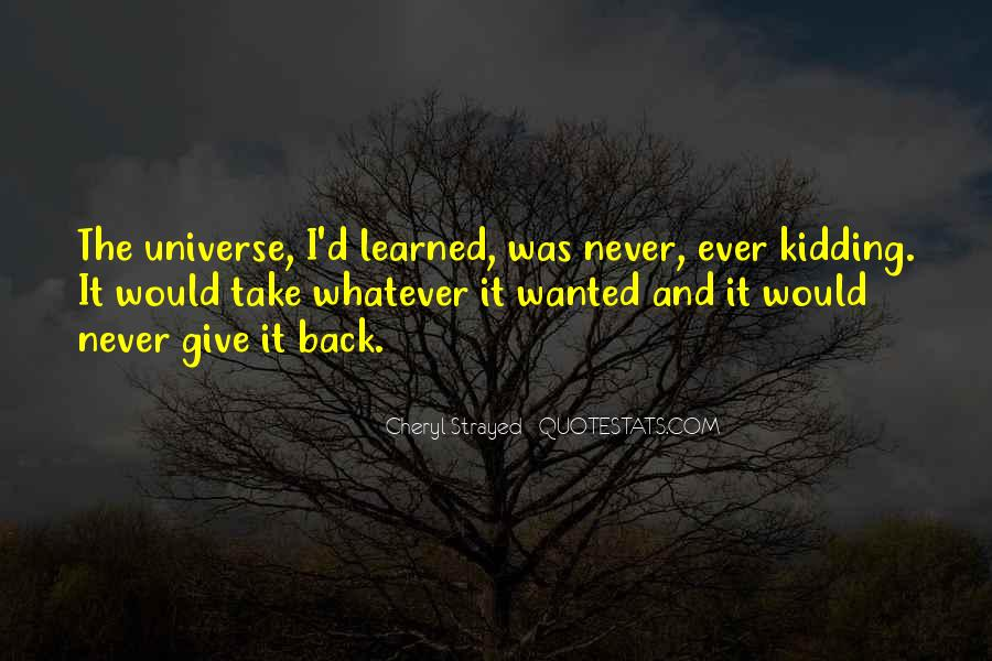Never Give Back Quotes #1018391