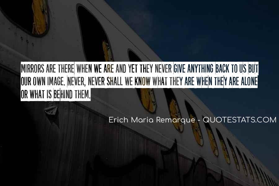 Never Give Back Quotes #1182064