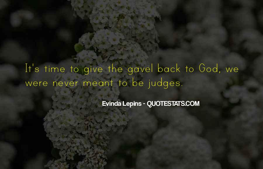 Never Give Back Quotes #1216869