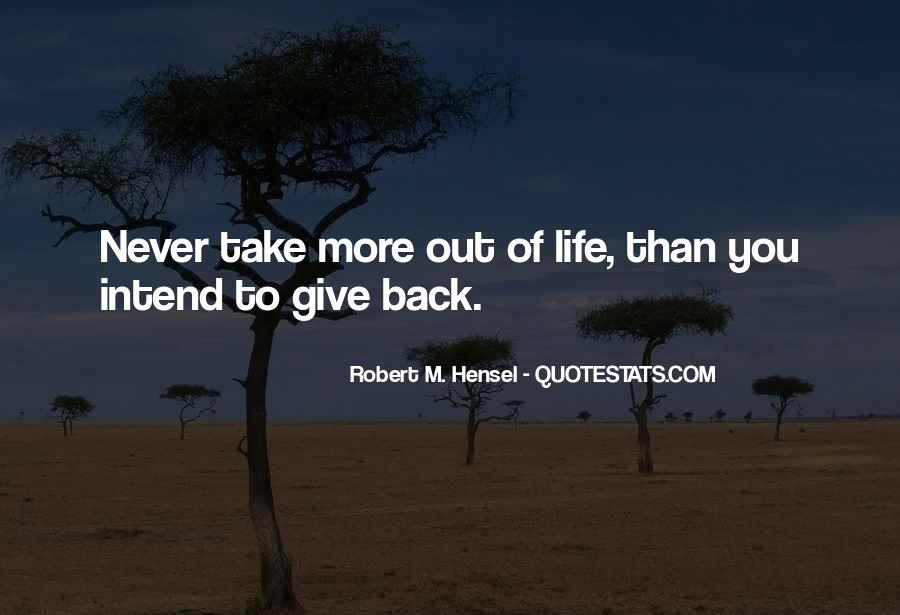 Never Give Back Quotes #1360158