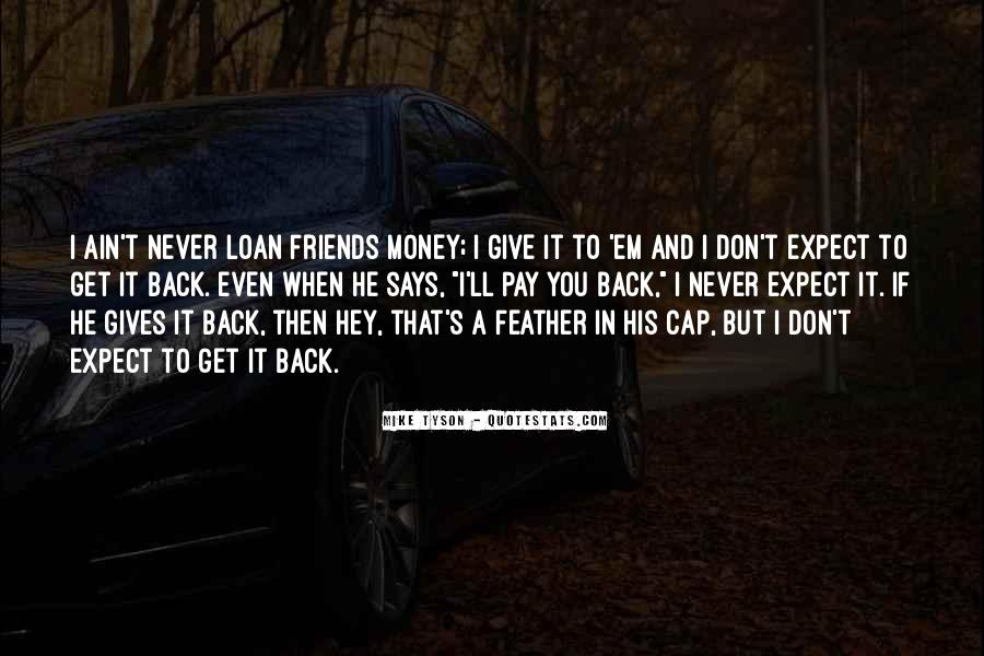 Never Give Back Quotes #1432742
