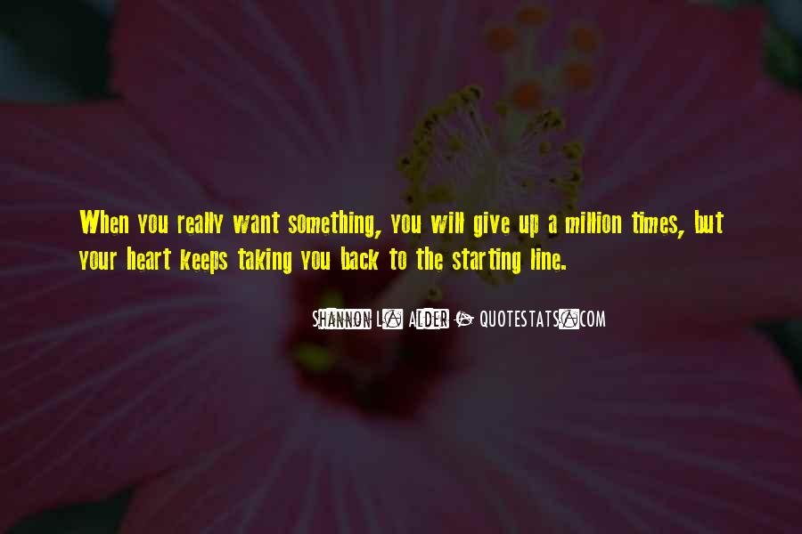 Never Give Back Quotes #1434001