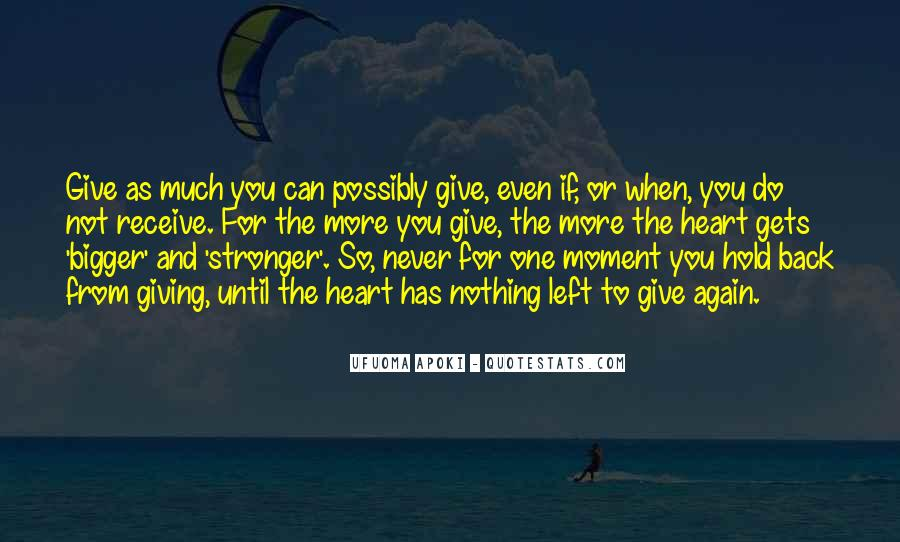 Never Give Back Quotes #162113