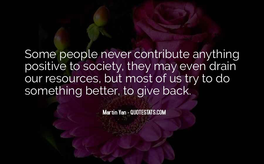 Never Give Back Quotes #17346