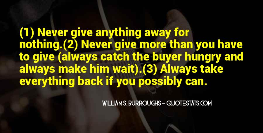 Never Give Back Quotes #19673