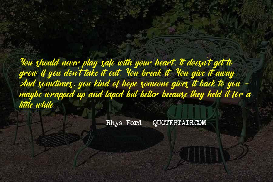 Never Give Back Quotes #221793